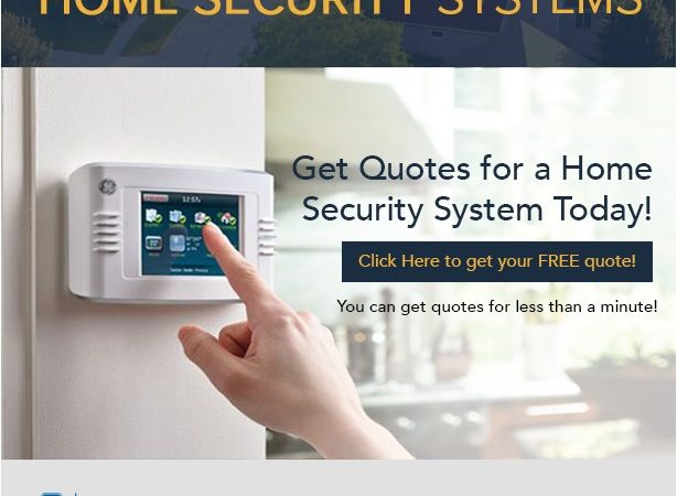 Get Quotes for a Home Security System Today!